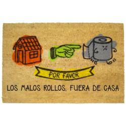 Felpudo original con frases divertidos MALOS ROLLOS 40X60 cm