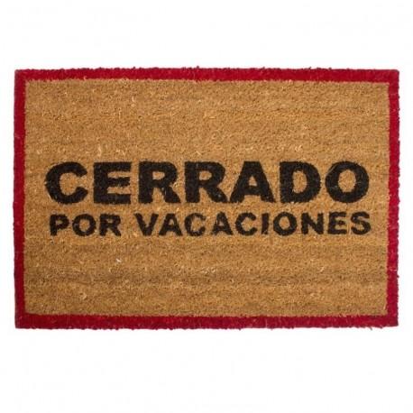 """Felpudo divertido con mensaje original """"Cerrado Por Vacaciones"""" 40X60 cm"""