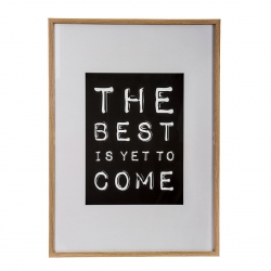 """Cuadro madera decorativo frase """" THE BEST IS YET TO COME"""""""