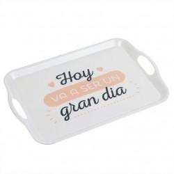 "Bandeja melamina original mensaje """"GRAN DIA"""" 45 x 31 x 2,8 cm"