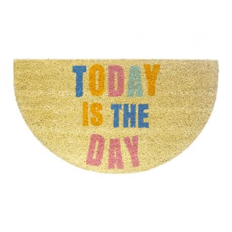 """Felpudo """"Today is the day"""" (Hoy es el día) multicolor con fondo natural"""