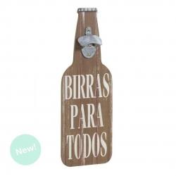 "Abridor forma botella "" Birras Para Todos """