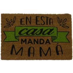 Felpudo con Diseño Manda Mama, PVC, Coco, 60 x 40 cm